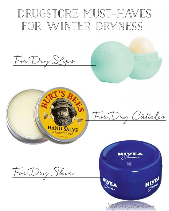 Three favorite drugstore finds for Winter dryness